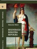 Regeneracija, Romantika, Republika
