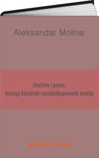 Drustvo_i_prava-_Istorija_klasicnih_socioloskopravnih_teorija