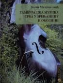 Tamburaška muzika Srba u Zrenjaninu i okolini