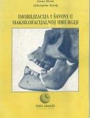 Imobilizacija i Šavovi u Maksilofacijalnoj Hirurgiji