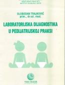 Laboratorijska Dijagnostika u Pedijatrijskoj Praksi