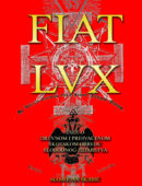 FIAT LVX -  Eseji o Drevnom i Prihvaćenom Škotskom Obredu Slobodnog Zidarstva